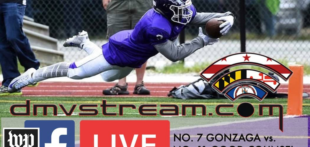 DMVSTREAM.COM to Broadcast Gonzaga vs. Good Counsel football to Washington Post Sports Facebook Page