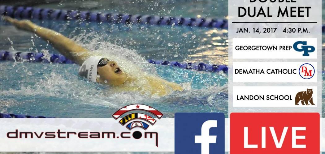 Georgetown Prep Swim Meet vs. Landon and DeMatha to stream LIVE at DMVSTREAM.COM